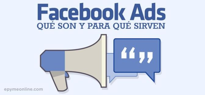 Guía completa de publicidad en Facebook Ads