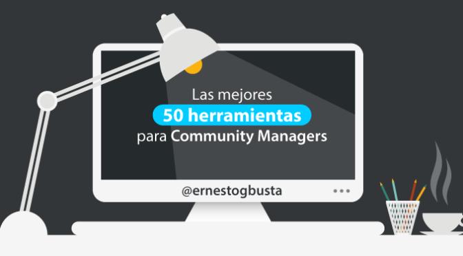 Las mejores 50 herramientas para el Community Manager